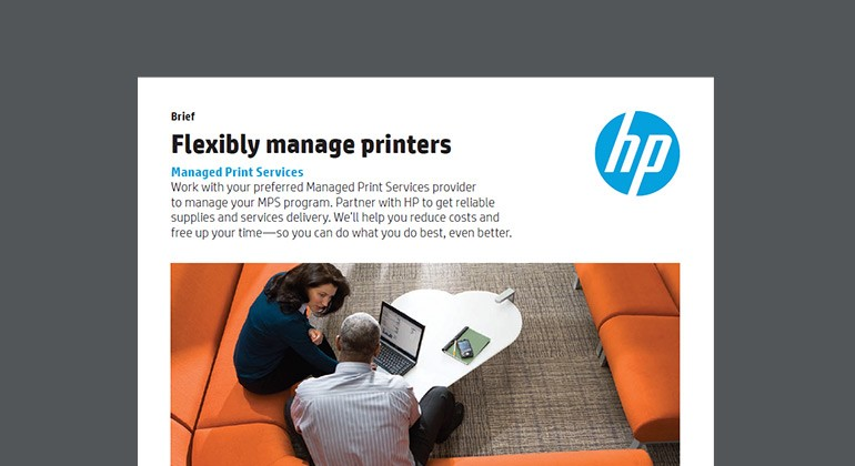 Cover of HP Flexibily manage printers Managed Print Services Brief