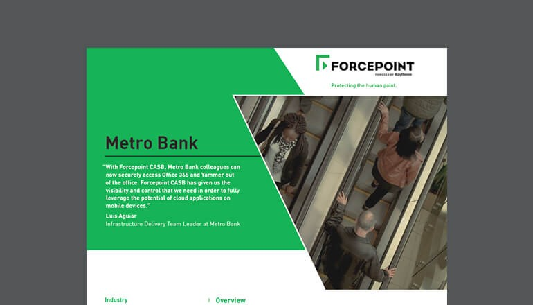 Metro Bank and Forcepoint CASB  thumbnail
