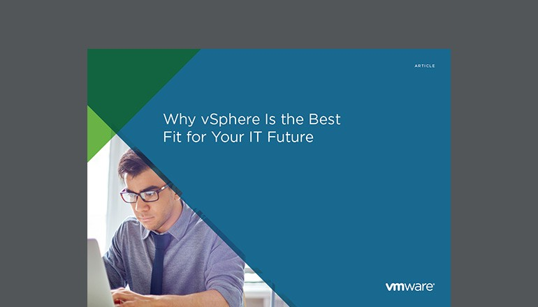 Cover of Why vSphere Is the Best Fit for Your IT Future article